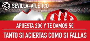 Sportium Sevilla - Atlético 5€ si aciertas o fallas