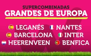 Wanabet Supercombinadas Grandes Europa