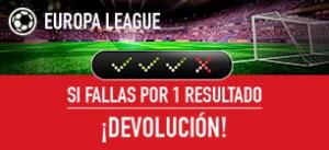 Sportium Europa League si fallas por 1 resultado devolucion
