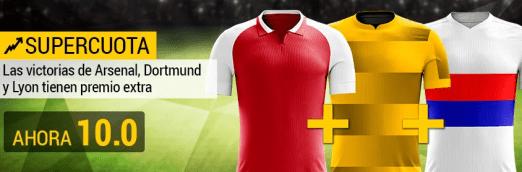 Supercuota Bwin Victorias de Arsenal, Dortmund y Lyon a cuota 10.0