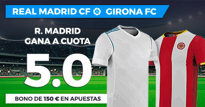 Supercuota Paston la Liga R. Madrid - Girona FC