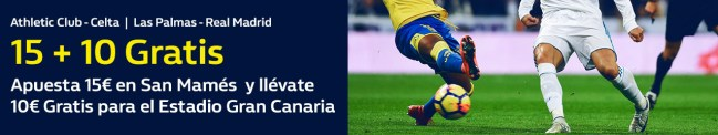 Noticias Apuestas, William hill 15+10 gratis la Liga Athletic - Celta, Las Palmas -R. Madrid
