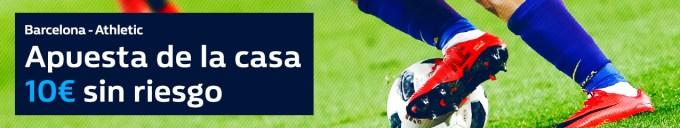 Noticias Apuestas Williamhill Barcelona - Athletic Apuesta de la casa 10€ sin riesgo