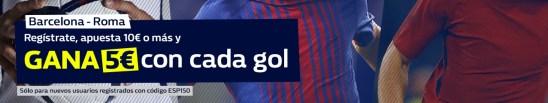 Noticias Apuestas William hill Champions Barcelona - Roma Gana 5€ con cada gol!