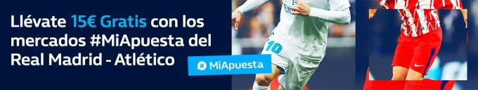 Williamhill la Liga 15€ gratis en Real Madrid - Atlético