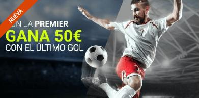 noticias apuestas Luckia Premier gana 50€ con el ultimo gol