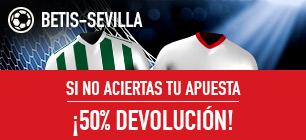 noticias apuestas Sportium la Liga Betis - Sevilla 50% devolución