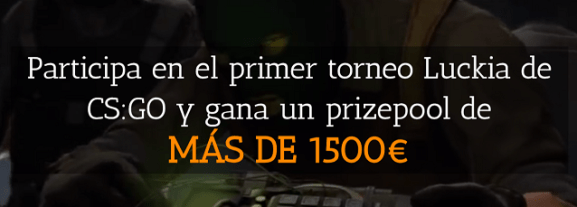 noticias apuestas Torneo Luckia CSGO gana un prizepool de más de 1500€