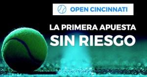 Open cincinnati primera apuesta sin riesgo en Paston