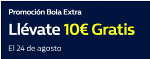 Promocion bola extra,llevate 10€ gratis hoy en William Hill
