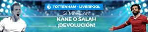 Si marcan Kane o Salah devolucion en Paston