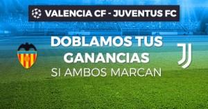 Champions doblamos tus ganancias si ambos marcan Valencia v Juventus en Paston