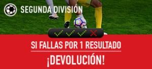 Segunda division:si fallas por un resultado devolucion en Sportium