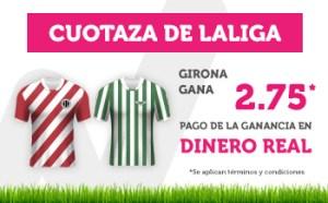 Cuotaza de la liga 2.75 para el Girona en Wanabet