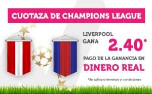 Cuotaza champions 2.40 gana Liverpool en Wanabet