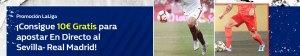 Consigue 10€ gratis para apostar en directo con Sevilla-R.Madrid en William Hill