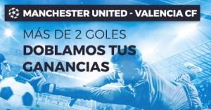Manchester-Valencia mas de dos goles doblamos tus ganancias en Paston