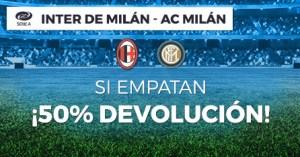 Inter de Milan-Milan si empatan 50% devolucion con Paston