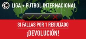Liga+futbol internacional si fallas por un resultado tu combi devolucion en Sportium