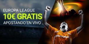 Europa league 10€ gratis apostando en vivo con Luckia