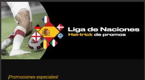 Liga de naciones hat-trick de promos en Bwin