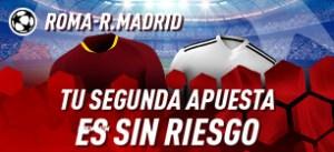 Roma-Madrid tu segunda apuesta sin riesgo en Sportium