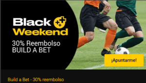 Black Weenked 30% reembolso build a bet en Bwin
