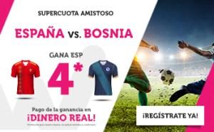 Megacuota 4 gana España a Bosnia en partido amistoso en Wanabet