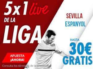 5 por 1 Live Sevilla-Espanyol hasta 30€ gratis en Suertia