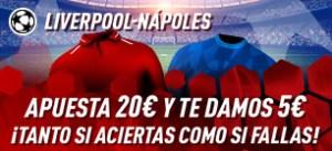 Liverpool-Napoles apuesta 20€ y te damos 5€ en Sportium