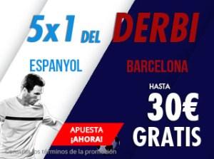 5 por 1 Espanyol-Barcelona hasta 30€ gratis en Suertia