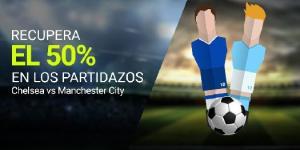Recupera el 50% en los partidazos,Chelsea-Manchester C. en Luckia