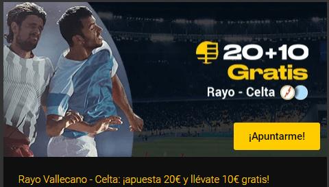 20€+10€ gratis Rayo-Celta en Bwin