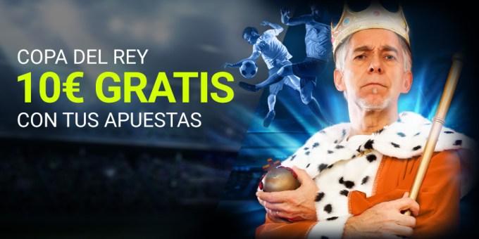 Copa del Rey 10€ gratis con tus apuestas en Luckia