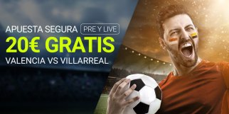 Apuesta segura 20€ gratis Villarreal-Valencia en Luckia