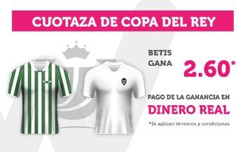Cuotaza 2.60 gana Betis en Copa del Rey en Wanabet