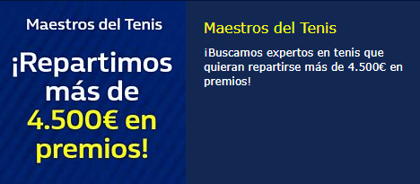 Maestros del tenis repartimos mas de 4500€ en premios en William Hill