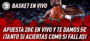 Basket en vivo,apuesta 20€ en baloncesto en vivo y te damos 5€ gratis en Sportium