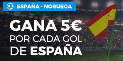 España-Noruega 5€ gratis por cada gol de España en Paston