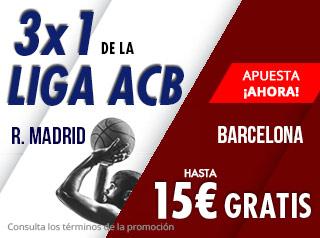 3x1 de la liga Acb R.Madrid-Barcelona hasta 15€ gratis con Suertia