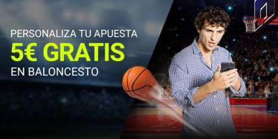 Personaliza tu apuesta 5€ gratis para baloncesto en Luckia
