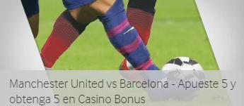 Manchester U.-Barcelona apuesta 5€ y recibe 5€ para casino Betway