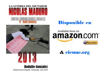 La Guerra de Maduro 2013 por Rodulfo Gonzalez