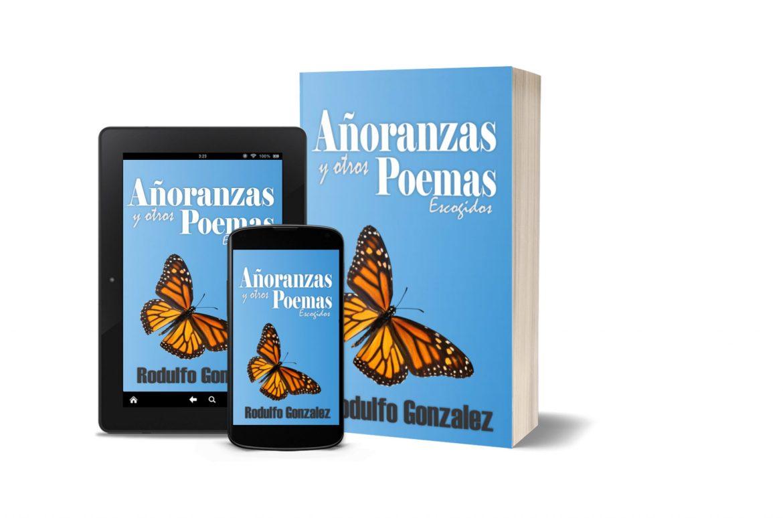 Añoranzas y otros Poemas Escogidos por Rodulfo Gonzalez