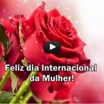 Feliz Dia Internacional da Mulher