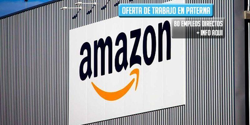 oferta de trabajo Amazon paterna