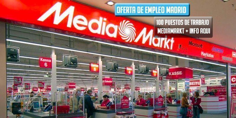 oferta de trabajo MediaMarkt Vallecas