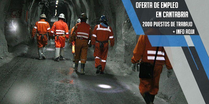 oferta de empleo en una mina de Zinc en Cantabria