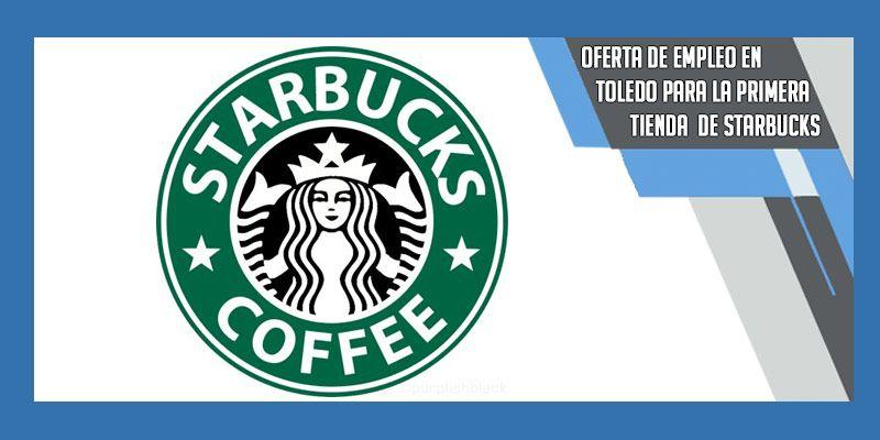 empleo Starbucks toledo