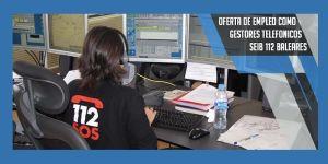 oferta de empleo como gestores telefónicos 112 baleares